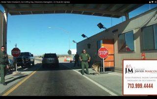 Border patrol | Attorney Javier Marcos 713.999.4444
