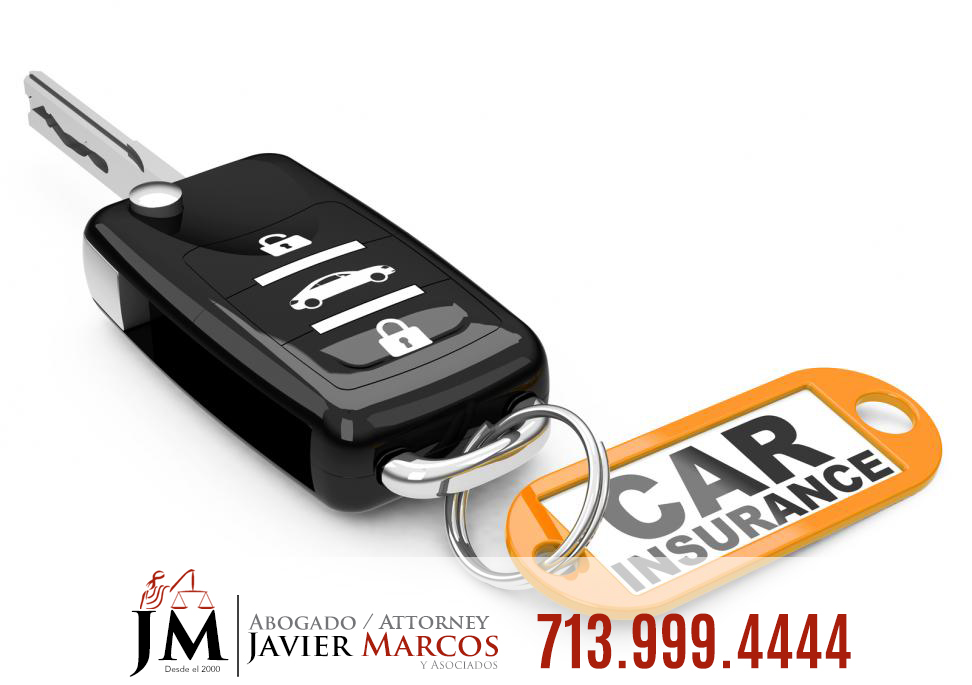 Car insurance | Attorney Javier Marcos | 713.999.4444