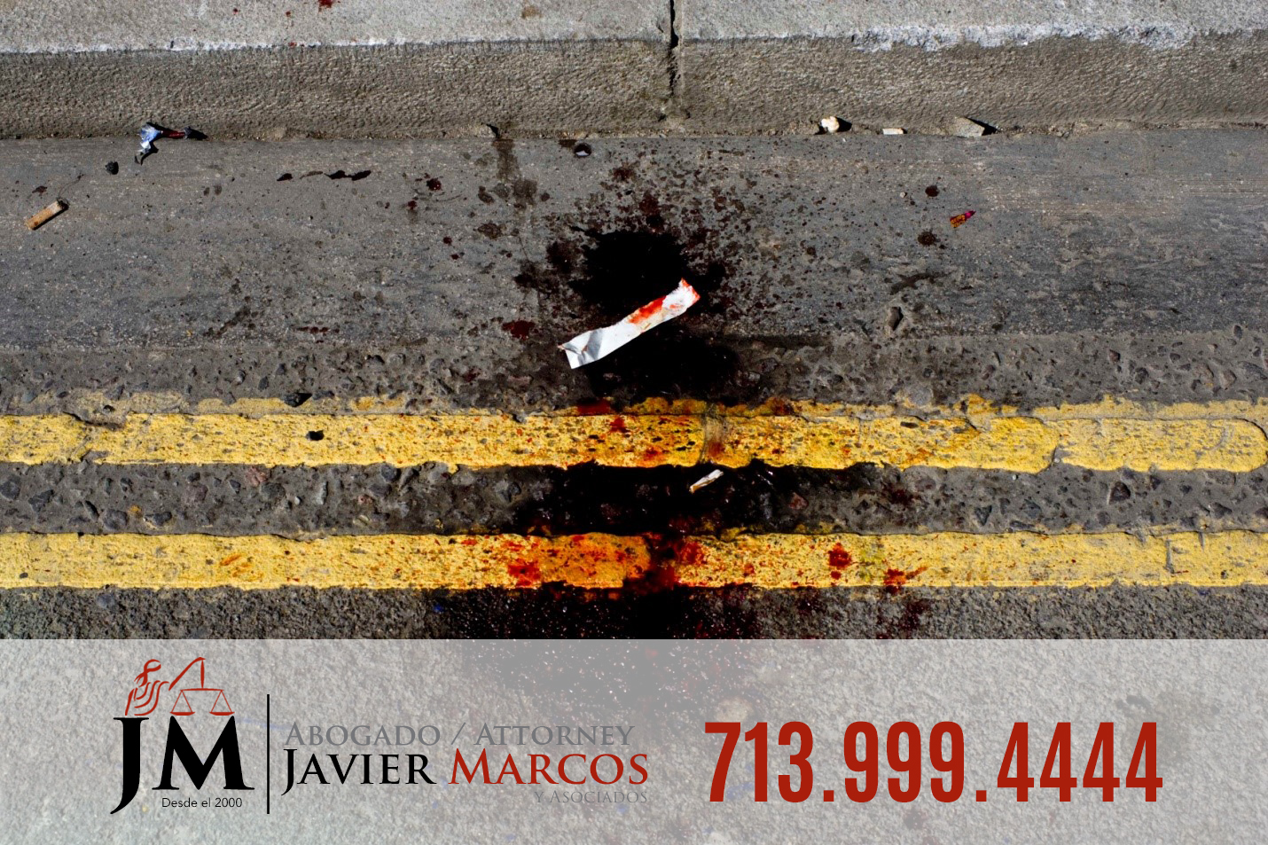 Run over accidents | Attorney Javier Marcos | 713.999.4444