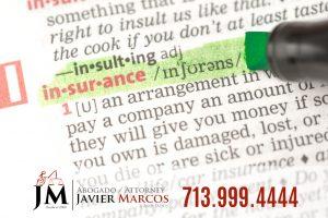 Insurance compensation | Attorney Javier Marcos | 713.999.4444