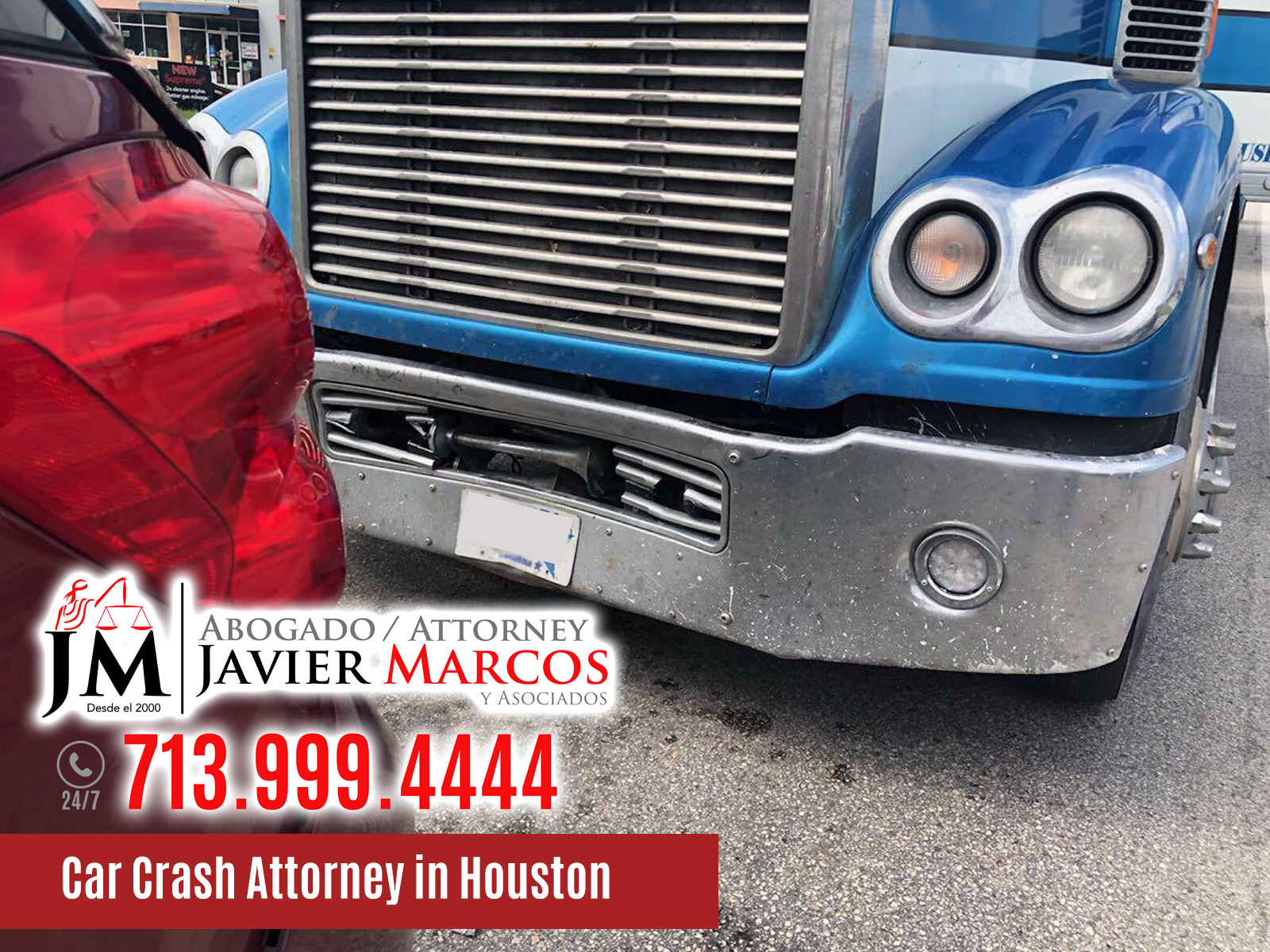 Car Crash Attorney in Houston | Attorney Javier Marcos | 713.999.4444